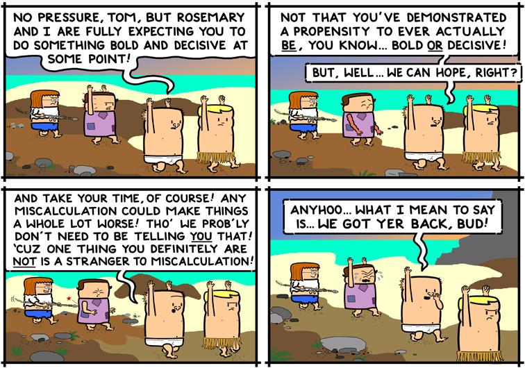 comic-2012-02-16-bold-and-decisive.jpg